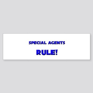 Special Agents Rule! Bumper Sticker
