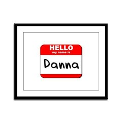 Hello my name is Danna Framed Panel Print