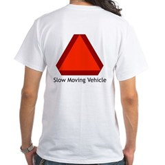 Slow Moving Vehicle Sign - White T-Shirt