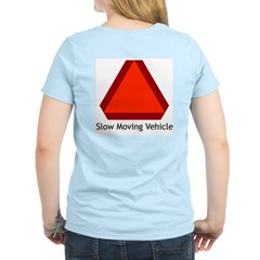 Slow Moving Vehicle Sign - Women's Pink T-Shirt