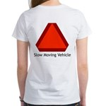 Slow Moving Vehicle Sign - Women's T-Shirt