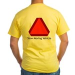 Slow Moving Vehicle Sign - Yellow T-Shirt