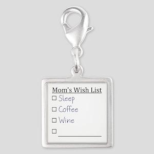 Mom's Wish List Charms