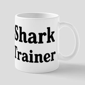 Shark trainer Mug