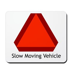 Slow Moving Vehicle Sign - Mousepad