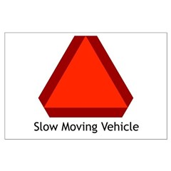 Slow Moving Vehicle Sign - Posters