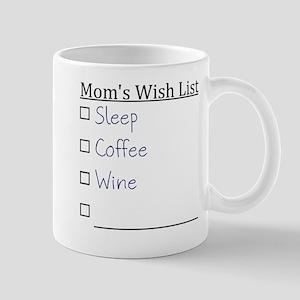Mom's Wish List Mugs