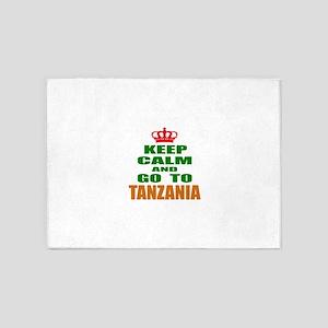 Keep Calm And Go To Tanzania Countr 5'x7'Area Rug
