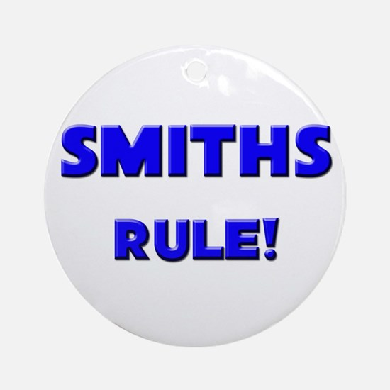 Smiths Rule! Ornament (Round)