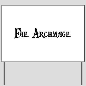 Fae Archmage Yard Sign