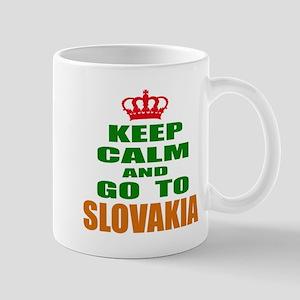 Keep Calm And Go To Slovakia Cou 11 oz Ceramic Mug