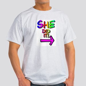 She did it! (right) Ash Grey T-Shirt