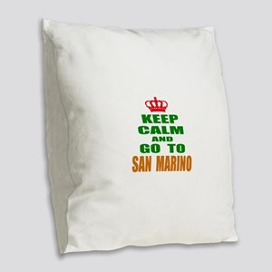 Keep Calm And Go To San Marino Burlap Throw Pillow