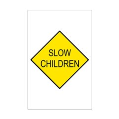 Slow Children Sign - Posters