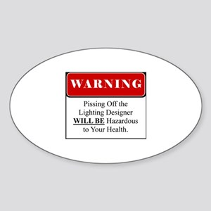 Pissing OffLighting Designer 002 Sticker (Oval)