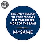 McCain is the Same 3.5