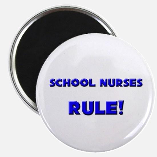 """School Nurses Rule! 2.25"""" Magnet (10 pack)"""