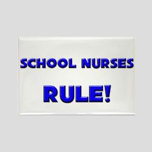 School Nurses Rule! Rectangle Magnet