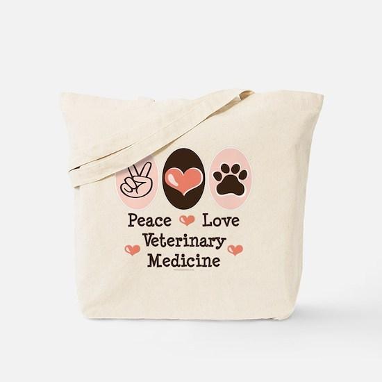Peace Love Veterinary Medicine Tote Bag