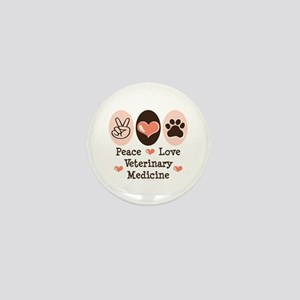 Peace Love Veterinary Medicine Mini Button