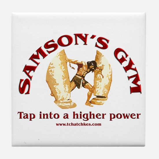 Samson's Gym Higher Power Tile Coaster