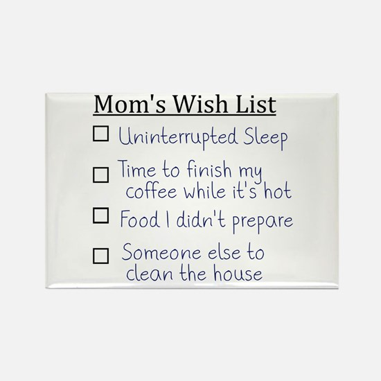 Mom's Wish List Magnets