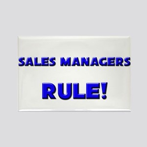 Sales Managers Rule! Rectangle Magnet