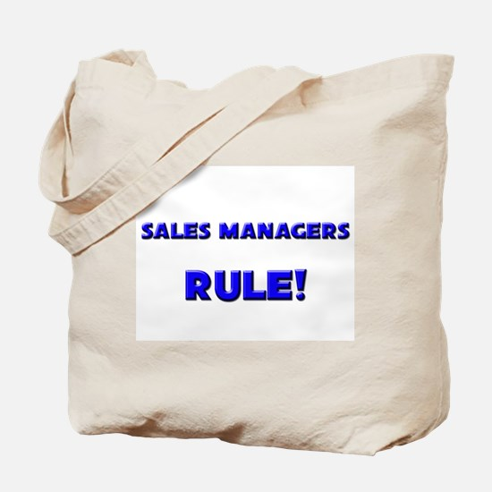Sales Managers Rule! Tote Bag