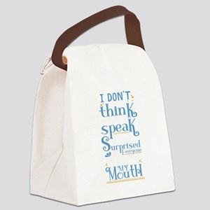 Why Think Before I Speak Surprise Canvas Lunch Bag