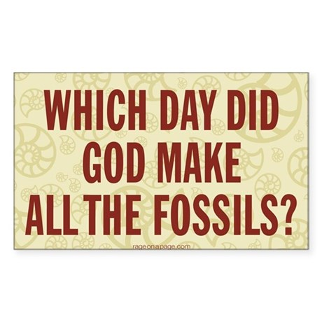 Which Day Did God Make Fossils? Sticker (Rectangle
