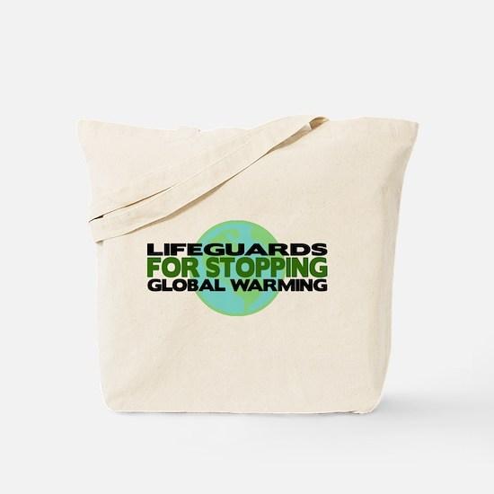 Lifeguards Stop Global Warming Tote Bag