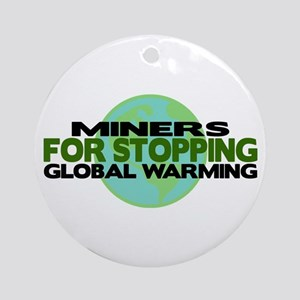 Miners Stop Global Warming Ornament (Round)