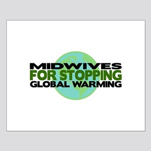 Midwives Stop Global Warming Small Poster