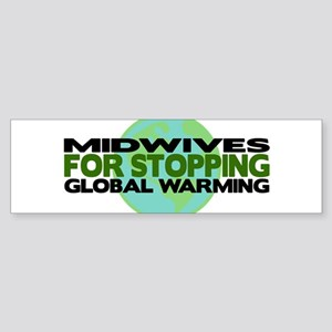 Midwives Stop Global Warming Bumper Sticker
