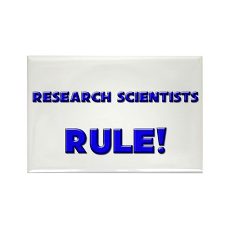 Research Scientists Rule! Rectangle Magnet