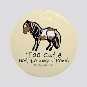Too Cute Pony Ornament (Round)