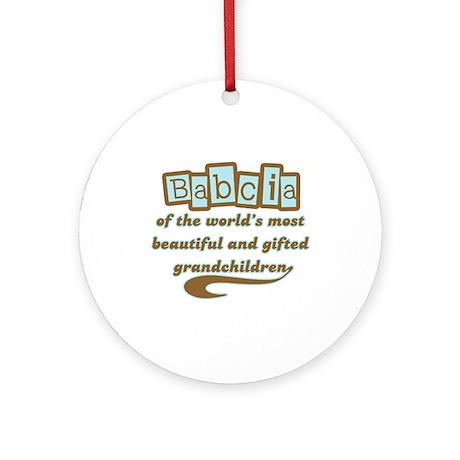 Babcia of Gifted Grandchildren Ornament (Round)