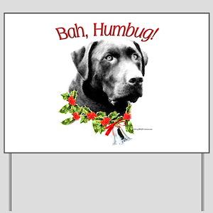 Lab Humbug Yard Sign