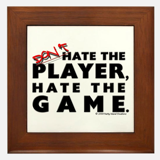 Hate the Game Framed Tile