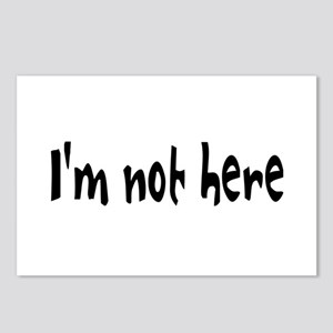 I'm not here shirt Postcards (Package of 8)