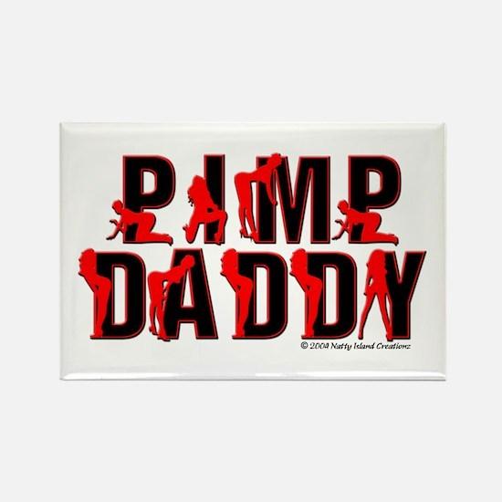 Pimp Daddy Rectangle Magnet