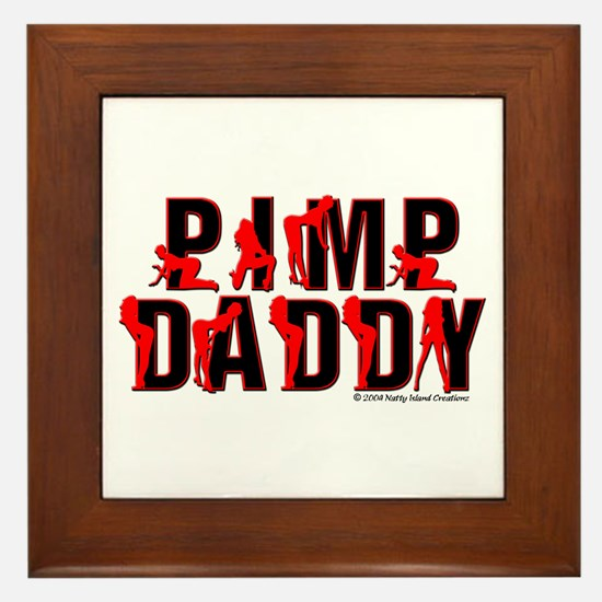 Pimp Daddy Framed Tile