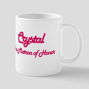 Crystal - Matron of Honor Mug