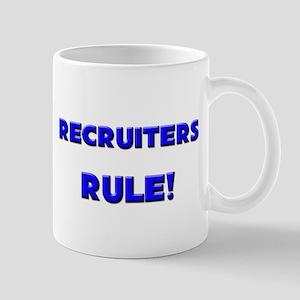 Recruiters Rule! Mug