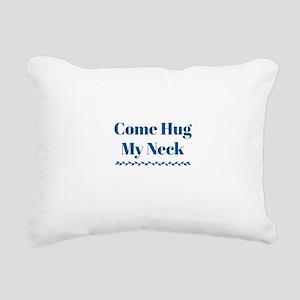 Hug My Neck Rectangular Canvas Pillow