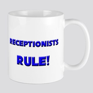 Receptionists Rule! Mug