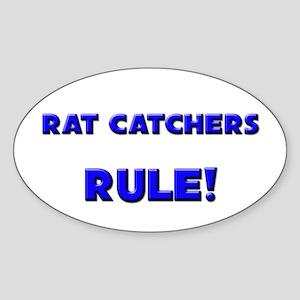 Rat Catchers Rule! Oval Sticker
