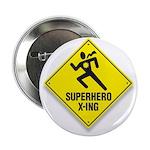 Superhero Sign Button