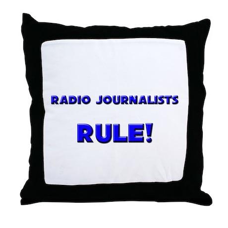 Radio Journalists Rule! Throw Pillow