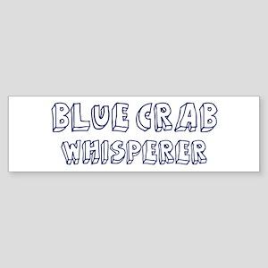 Blue Crab Whisperer Bumper Sticker